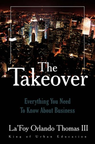 The Takeover Everything You Need To Know About Business